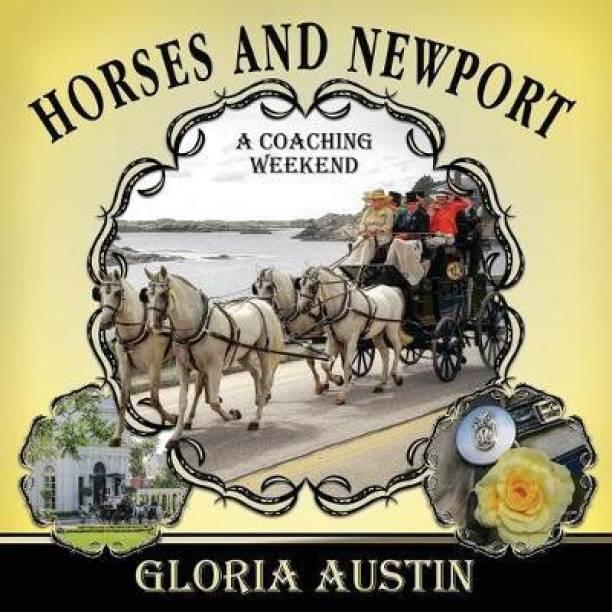 Horses and Newport