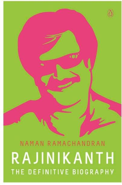 Rajinikanth - The Definitive Biography