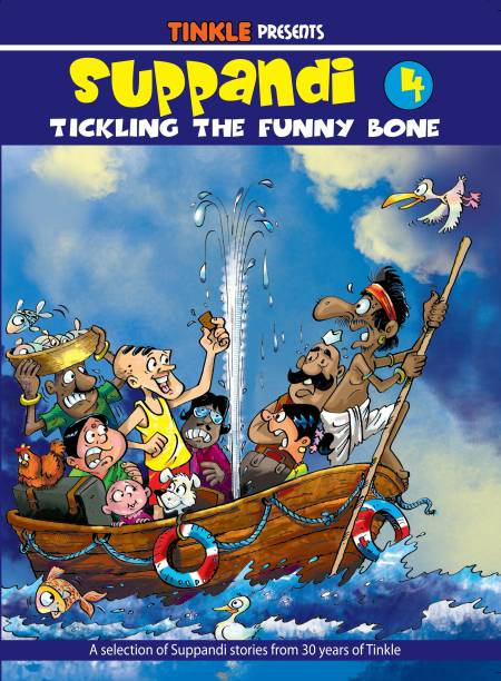 Suppandi 4 - Tickling the Funny Bone - A Selection of Suppandi Stories from 30 Years of Tinkle