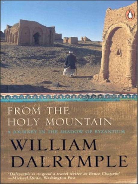 From The Holy Mountain - A Journey in the Shadow of Byzantium