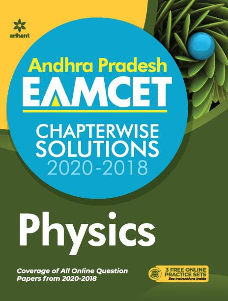 Andhra Pradesh EAMCET Chapterwise Solutions 2020-2018 Physics for 2021 Exam