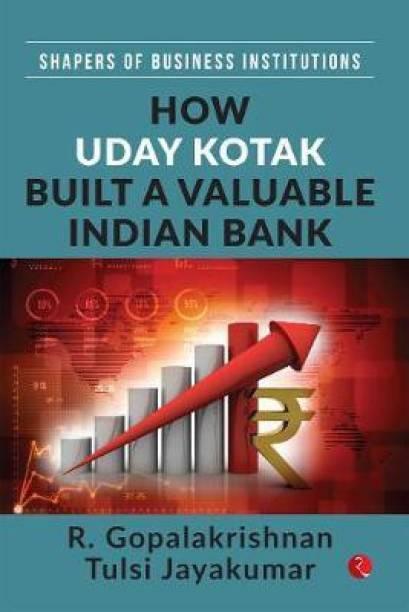 How Uday Kotak Built A Valuable Indian Bank