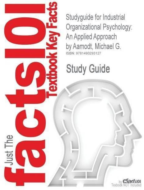 Studyguide for Industrial Organizational Psychology