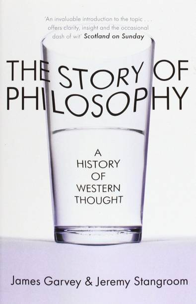 The Story of Philosophy - A History of Western Thought