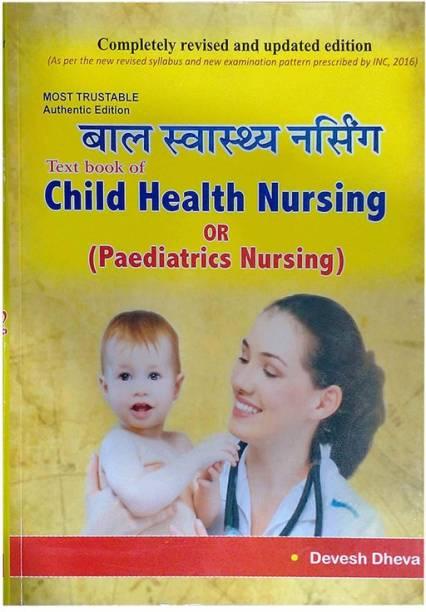 Child Health Nursing Or Paediatrics Nursing By Devesh Dheva