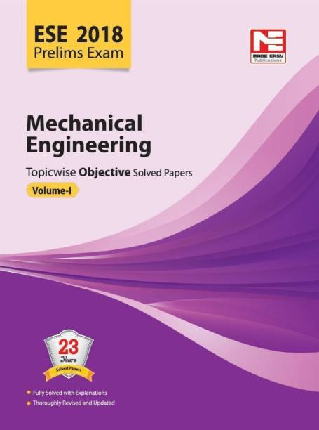 ESE 2018: Preliminary Exam : Mechanical Engineering Objective Paper - Volume I