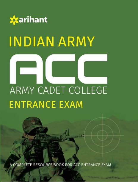 Indian Army ACC Entrance Exam - A Complete Resource Book
