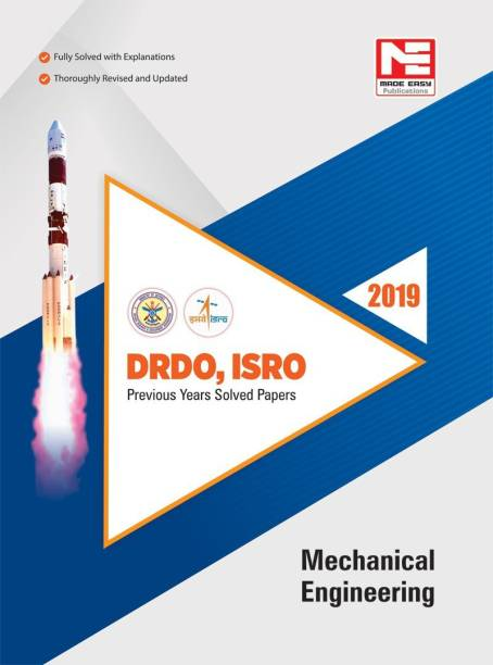 Drdo, Isro Mechanical Engineering Previous Solved Papers - 2019 Fifth Edition