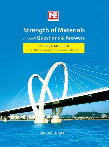 Ce & Me: Strength of Materials Through Ques. &Ans. for ESE,Gate & Psus