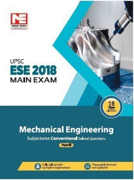 ESE 2018: Mains Examination: Mechanical Engineering Conventional Paper - II