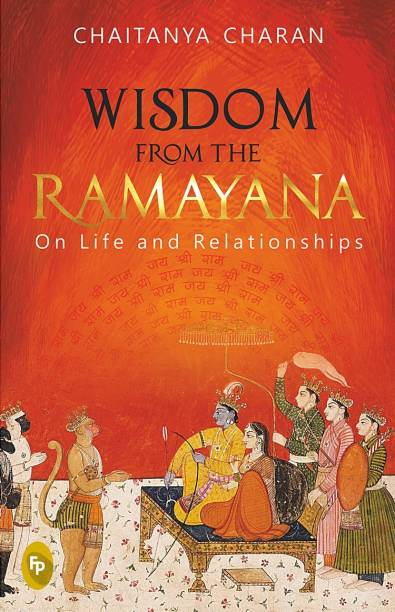 Wisdom from the Ramayana - On Life and Relationships