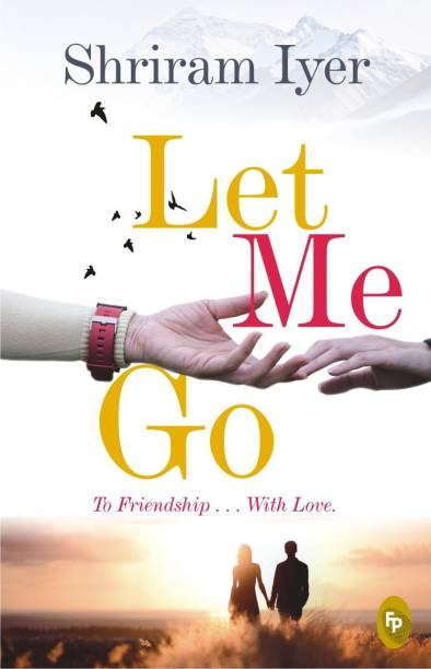 Let me go - To Friendship . . . With Love