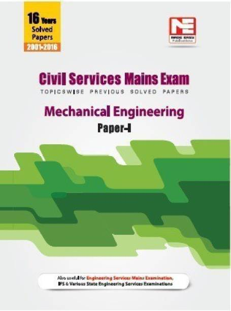 Civil Services Mains Exam : Mechanical Engineering Solved Papers- Volume -1