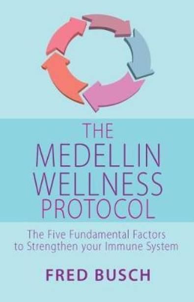 The Medellin Wellness Protocol