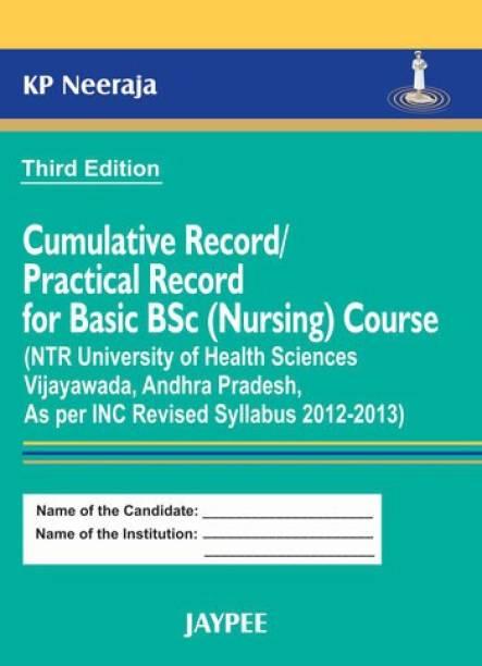 Cumulative Record/Practical Record for Basic B.Sc. (Nursing) Course