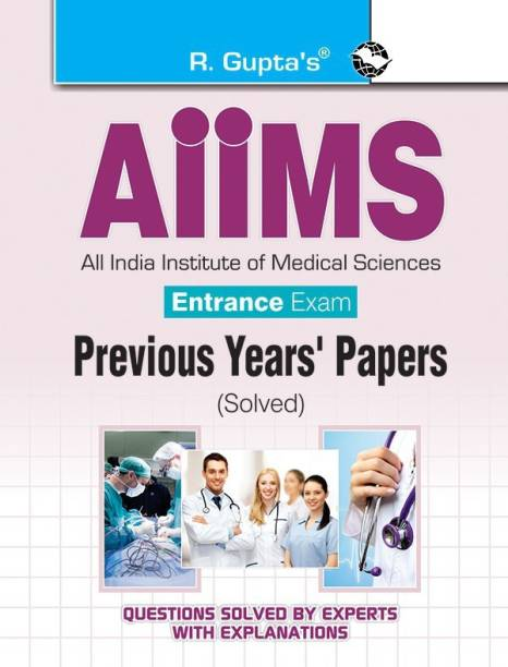 AIIMS Entrance Exam: Previous Years Papers (Solved)