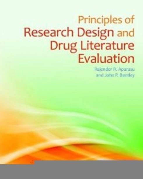 Principles Of Research Design And Drug Literature Evaluation