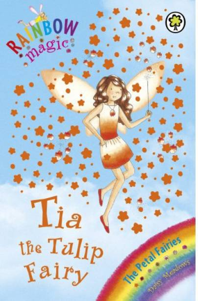 Rainbow Magic: Tia The Tulip Fairy