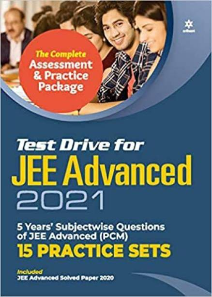 TEST DRIVE FOR JEE ADVANCED 2021{ 15 Practice Sets