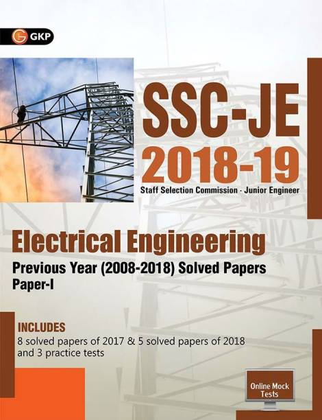 Ssc Je Paper I (Cpwd/CWC/Mes) Electrical Engineering - Includes 8 Solved Papers of 2017 & 5 Solved Papers of 2018 and 3 Practice Tests with 0 Disc