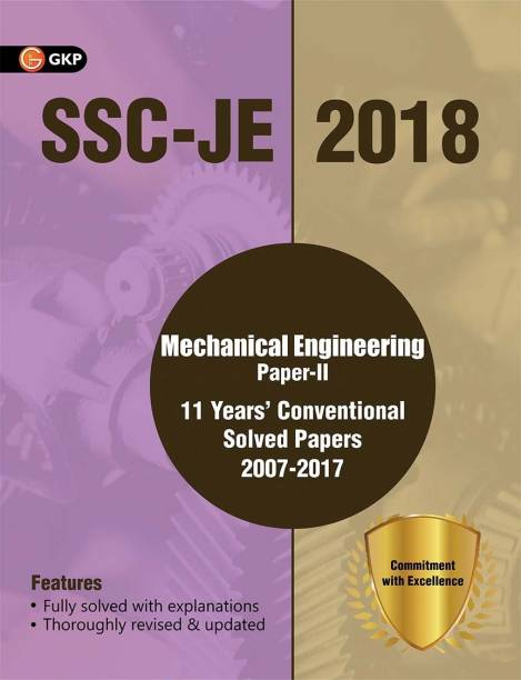 Ssc Je 2018 Mechanical Engineering 11 Years Conventional Solved Papers (2007-2017) for Paper II - Junior Engineer Electrical with 0 Disc