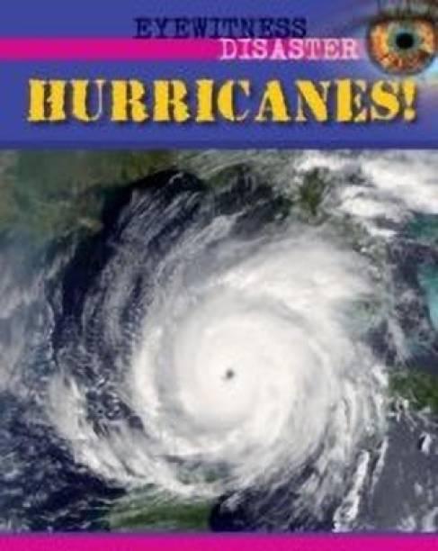 Eyewitness Disaster: Hurricanes!