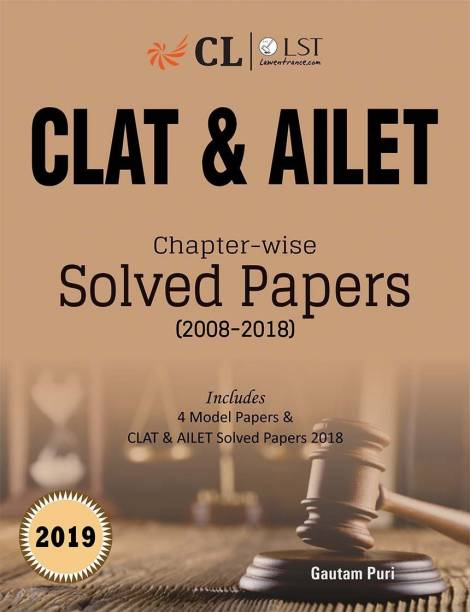 Clat & Ailet Chapterwise Solved Papers (2008-2018) - Includes 4 Model Papers & CLAT & ALIET Solved Papers 2018