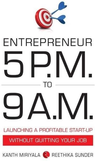 Entrepreneur 5 P.M. to 9 a.M.