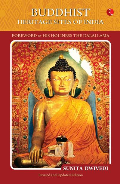 BUDDHIST HERITAGE SITES OF INDIA - Foreword by His Holiness The Dalai Lama