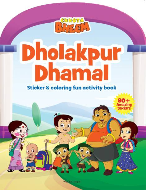 Chhota Bheem - Dholakpur Dhamal - Sticker And Coloring Fun Activity Book By Miss & Chief