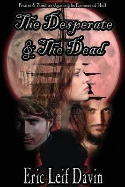 The Desperate and the Dead