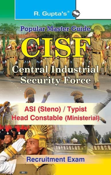 CISF ASI (Steno)/Head Constable (Ministerial) Recruitment Exam Guide 2021 Edition