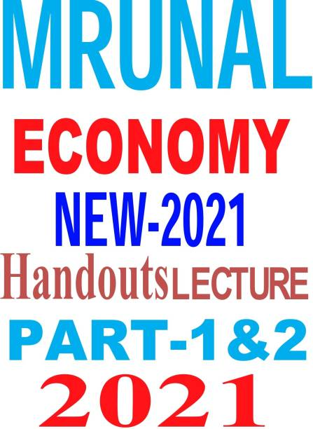 MRUNAL ECONOMY NEW-2021 Handouts LECTURE PART-1&2 -2021