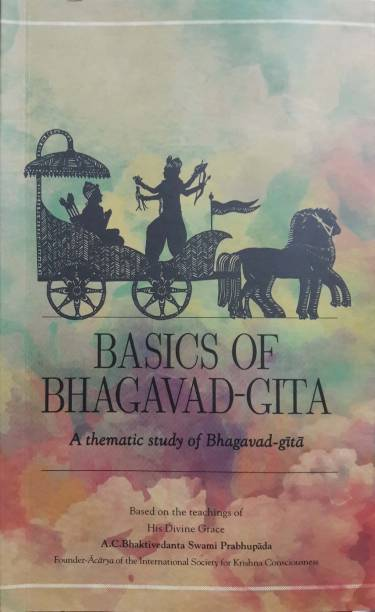 Basics of Bhagavad Gita