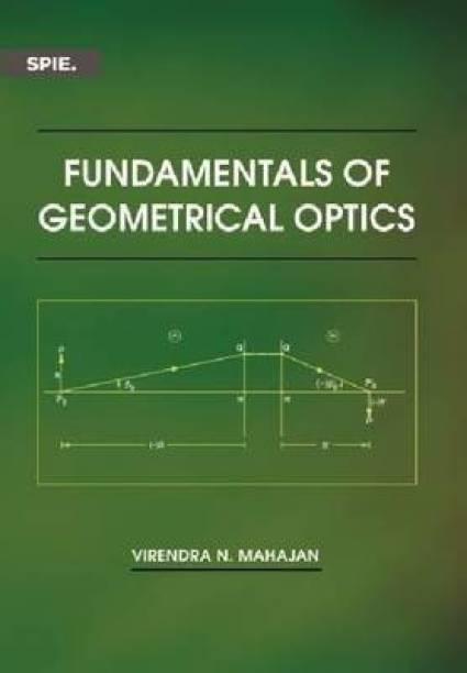Fundamentals of Geometrical Optics