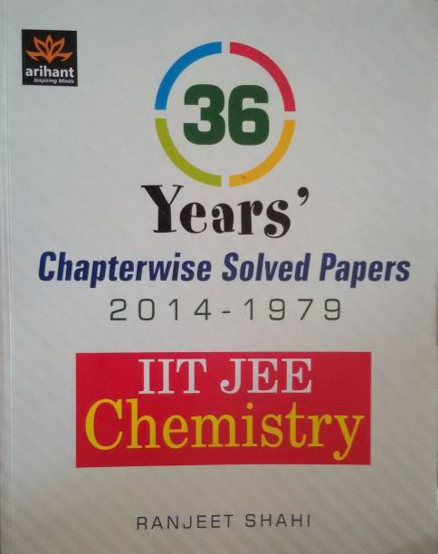 IIT JEE - Chemistry - 36 Year's Chapterwise Solved Papers (2014 - 1979)