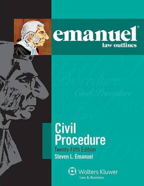 Emanuel Law Outlines for Civil Procedure