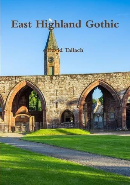 East Highland Gothic