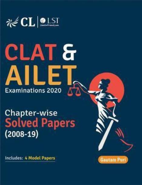 CLAT & AILET Examinations 2020 Chapterwise Solved Papers 2008-2019