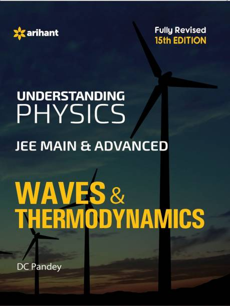 Understanding Physics for JEE Main & Advanced Waves & Thermodynamics