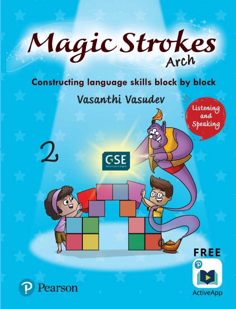 Magic Strokes (Arch): Listening & Speakingfor CBSE, ICSE Class 2: aligned to Global Scale of English(GSE) by Pearson