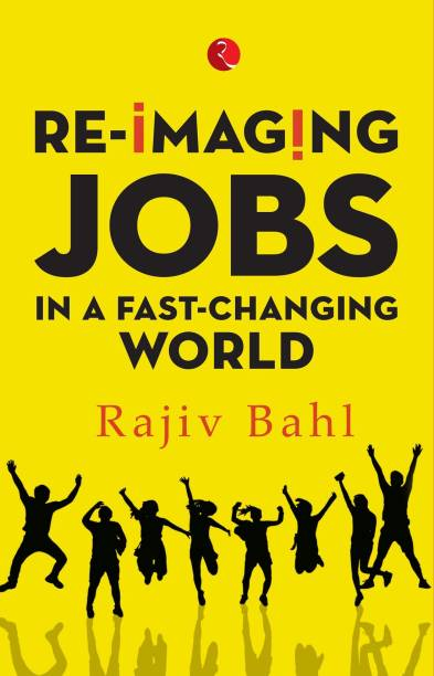 Re-imaging Jobs in a Fast-Changing World