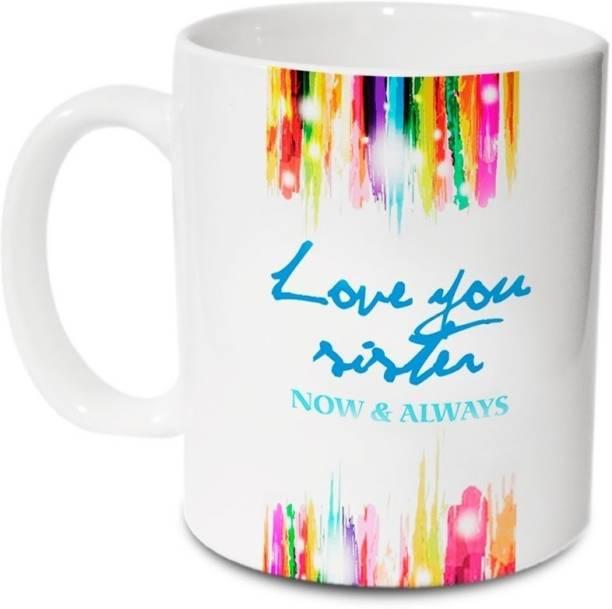 HOT MUGGS Love you Sister Ceramic Coffee Mug