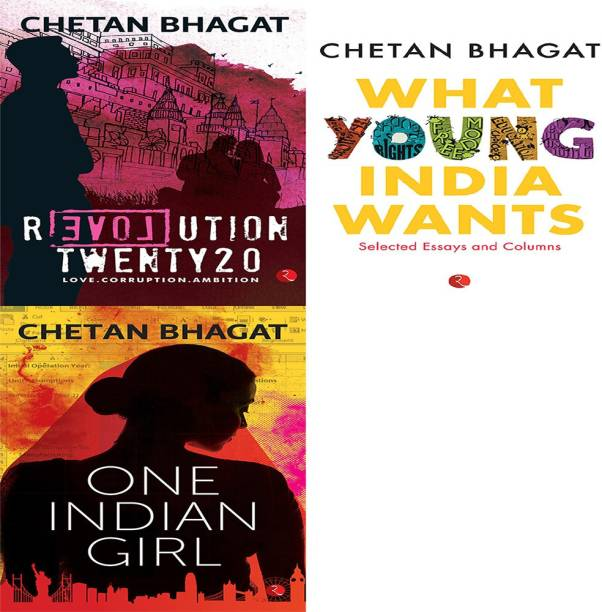 One Indian Girl + What Young India Wants: Selected Non - Fiction + Revolution Twenty 20: Love. Corruption. Ambition (Set Of 3 Books)