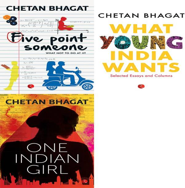 One Indian Girl + What Young India Wants: Selected Non - Fiction + Five Point Someone ; What Not To Do At IIT (Set Of 3 Books)