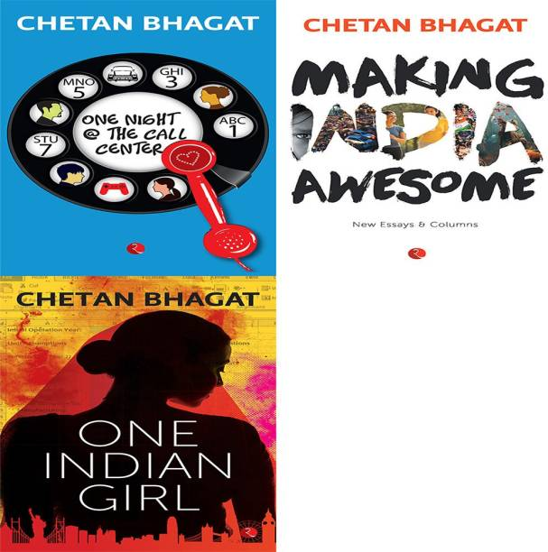 One Indian Girl + Making India Awesome: New Essays And Columns + One Night @ The Call Centre (Set Of 3 Books)