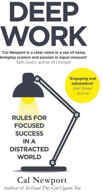 Deep Work : Rules For Focused Sucess In A Distracted World