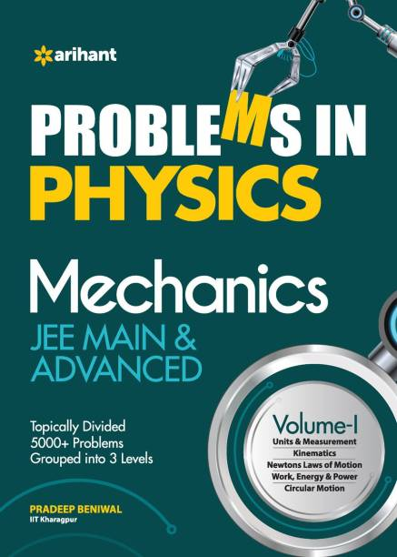 Problems in Physics Mechanics Jee Main and Advanced