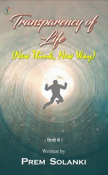Transparency of Life - New Think, New Way