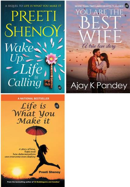 Romantic Bestsellers - Wake Up, Life Is Calling + You Are The Best Wife: A True Love Story + Life Is What You Make It (Set Of 3 Books)